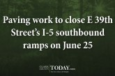 Paving work to close E 39th Street's I-5 southbound ramps on June 25