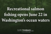 Recreational salmon fishing opens June 22 in Washington's ocean waters