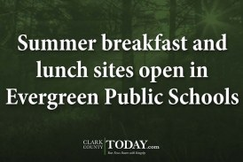 Summer breakfast and lunch sites open in Evergreen Public Schools