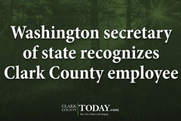 Washington secretary of state recognizes Clark County employee