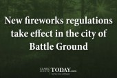 New fireworks regulations take effect in the city of Battle Ground