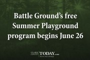 Battle Ground's free Summer Playground program begins June 26