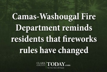 Camas-Washougal Fire Department reminds residents that fireworks rules have changed