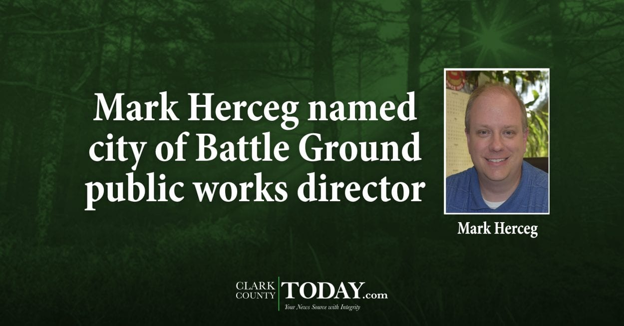Mark Herceg named city of Battle Ground public works director