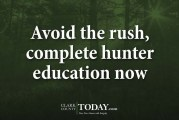 Avoid the rush, complete hunter education now
