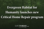 Evergreen Habitat for Humanity launches new Critical Home Repair program