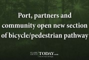 Port, partners and community open new section of bicycle/pedestrian pathway