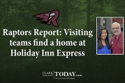 Raptors Report: Visiting teams find a home at Holiday Inn Express