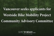 Vancouver seeks applicants for Westside Bike Mobility Project Community Advisory Committee