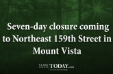 Seven-day closure coming to Northeast 159th Street in Mount Vista