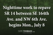 Nighttime work to repave SR 14 between SE 164th Ave. and NW 6th Ave. begins Mon., July 8