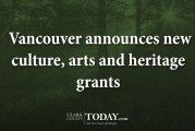 Vancouver announces new culture, arts and heritage grants