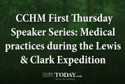CCHM First Thursday Speaker Series: Medical practices during the Lewis & Clark Expedition