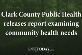 Clark County Public Health releases report examining community health needs
