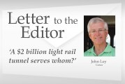 Op-ed: 'A $2 billion light rail tunnel serves whom?'