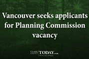 Vancouver seeks applicants for Planning Commission vacancy