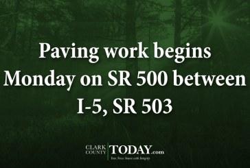 Paving work begins Monday on SR 500 between I-5, SR 503