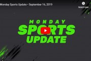 Monday Sports Update • September 16, 2019