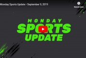 Monday Sports Update • September 9, 2019