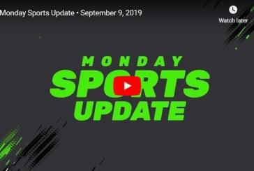 Monday Sports Update • September 9, 2019