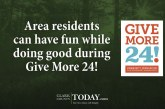 Area residents can have fun while doing good during Give More 24!