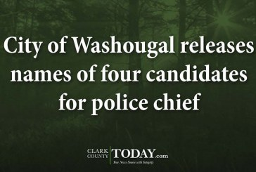 City of Washougal releases names of four candidates for police chief