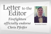 Letter: Firefighters officially endorse Chris Pfeifer