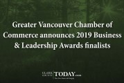 Greater Vancouver Chamber of Commerce announces 2019 Business & Leadership Awards finalists