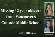 Missing 12 year olds from Vancouver's Cascade Middle School found safe