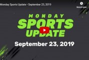 Monday Sports Update • September 23, 2019