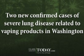 Two new confirmed cases of severe lung disease related to vaping products in Washington