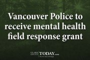 Vancouver Police to receive mental health field response grant