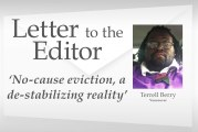 Letter: 'No-cause eviction, a de-stabilizing reality'