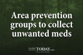 Area prevention groups to collect unwanted meds