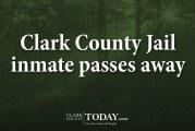 Clark County Jail inmate passes away