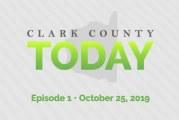 Clark County TODAY • Episode 1 • Oct. 25, 2019