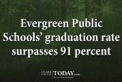 Evergreen Public Schools' graduation rate surpasses 91 percent