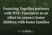 Fostering Together partners with WSU Vancouver in an effort to connect foster children with foster families