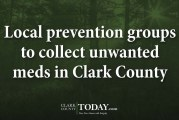 Local prevention groups to collect unwanted meds in Clark County