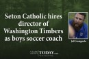 Seton Catholic hires director of Washington Timbers as boys soccer coach