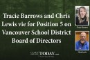 Tracie Barrows and Chris Lewis vie for Position 5 on Vancouver School District Board of Directors