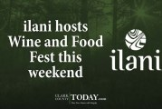 ilani hosts Wine and Food Fest this weekend