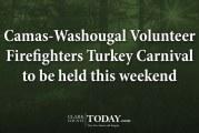 Camas-Washougal Volunteer Firefighters Turkey Carnival to be held this weekend