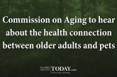 Commission on Aging to hear about the health connection between older adults and pets