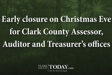 Early closure on Christmas Eve for Clark County Assessor, Auditor and Treasurer's offices