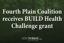 Fourth Plain Coalition receives BUILD Health Challenge grant