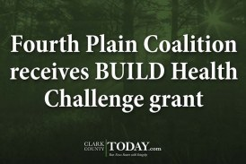 Fourth Plain Coalition receives BUILD Health Challenge grant