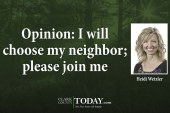 Opinion: I will choose my neighbor; please join me