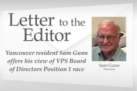Letter: Vancouver resident Sam Gunn offers his view of VPS Board of Directors Position 1 race