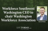Workforce Southwest Washington CEO to chair Washington Workforce Association